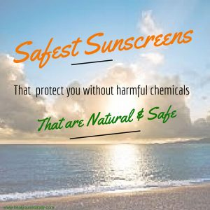 Top 5 Safe And Natural Sunscreens Recommended by the EWG
