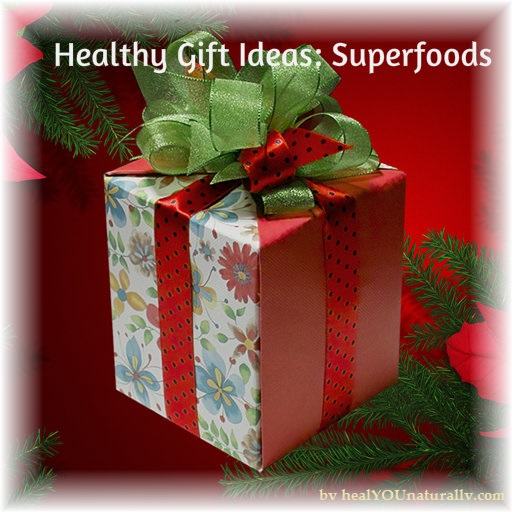 healthy-gift-ideas-top-supefoods-healyounaturally-image