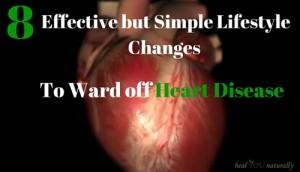 8 Effective Changes to Ward off heart disease, stroke, heart attack symptoms