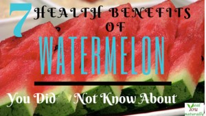 7 Health Benefits of Watermelon You Probably Didn't Know About
