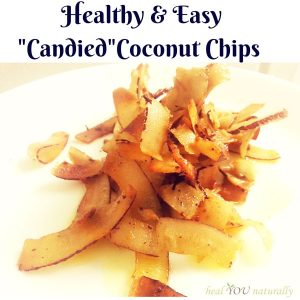 "3 Ingredient Healthy and Easy ""Candied"" Coconut Chips"