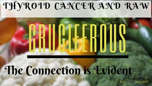 Thyroid-cancer-and-cruciferous-the-connection-is-evident