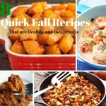 18 Quick Fall Recipes That Are Healthy, Delicious and Inexpensive
