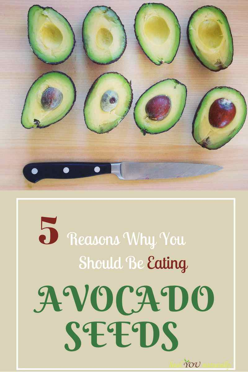 Avocado Seeds 5 Reasons Why You Should Be Eating This