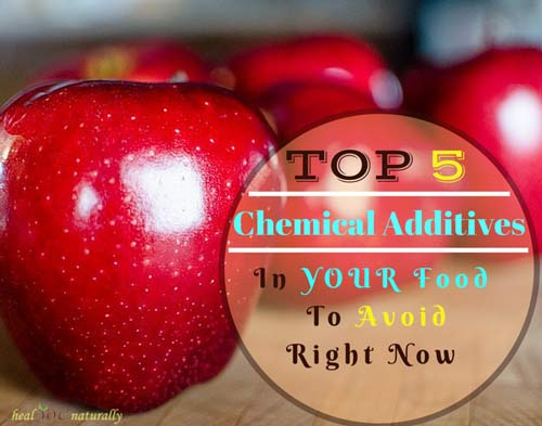 top 5 chemicals in your food to avoid right now