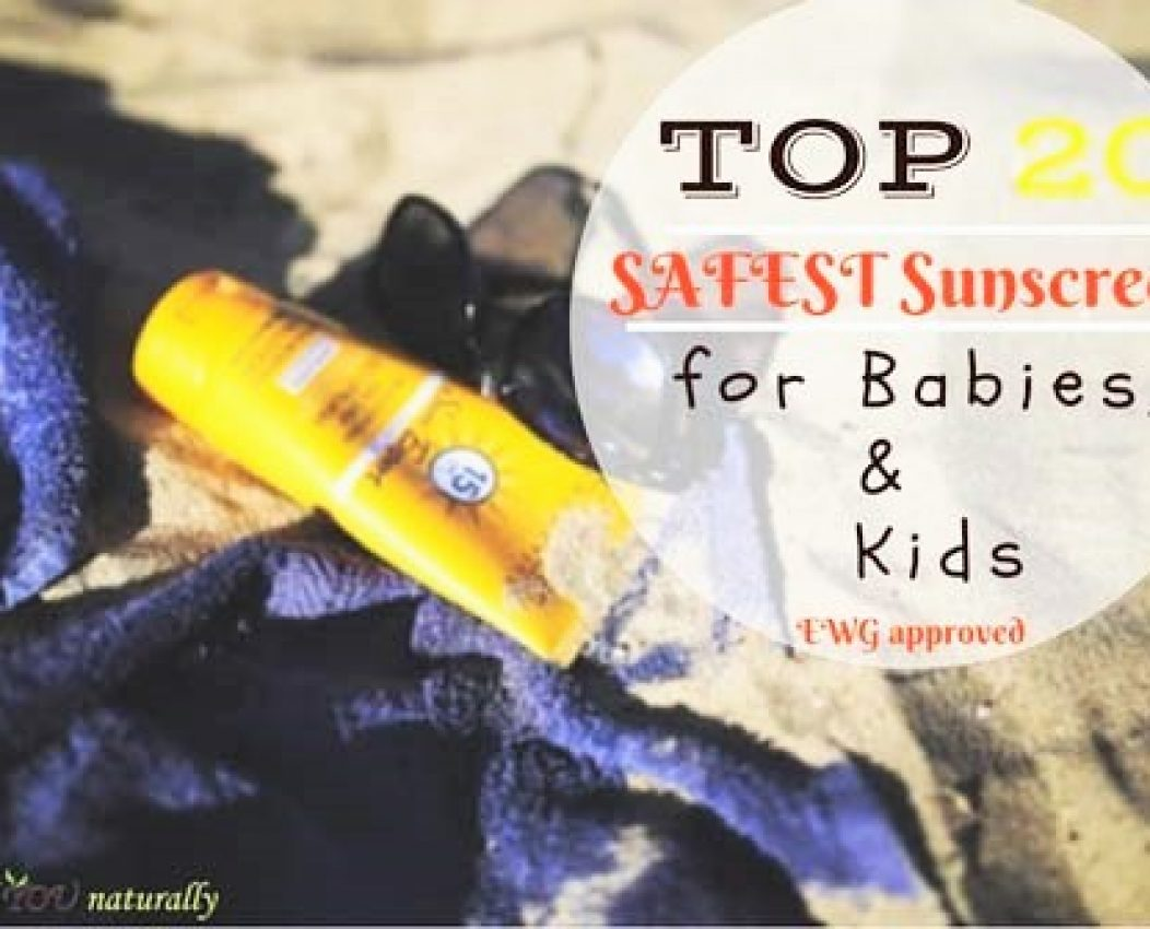 Top 20 Sunscreens For Babies and Children {Plus Environmental Working Group Safety Rating}