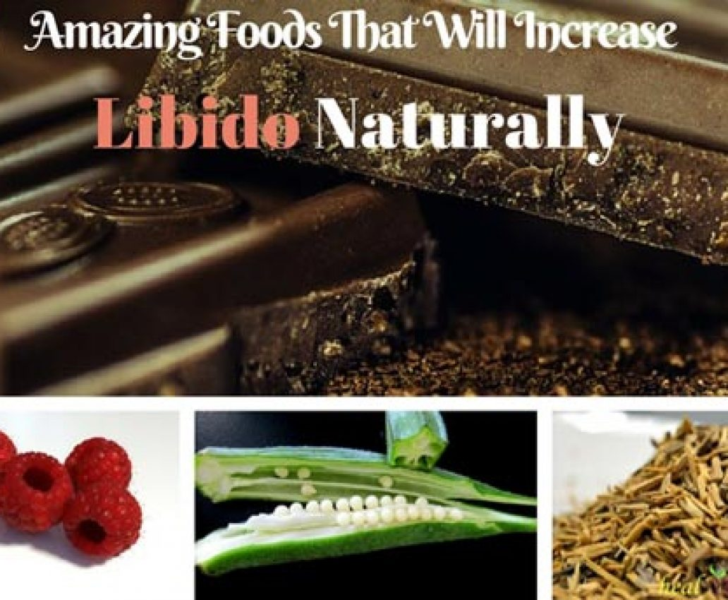 5 Amazing Foods That Increase Libido Naturally
