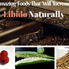 foods that increase libido naturally