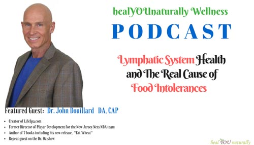 healyounaturally wellness podcast lymph health food intolerance