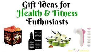 Gift Ideas For Health and Fitness Enthusiasts