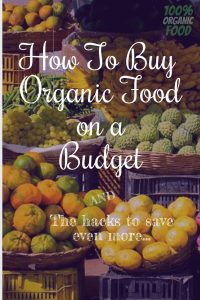 How To Buy Organic Food on a Budget