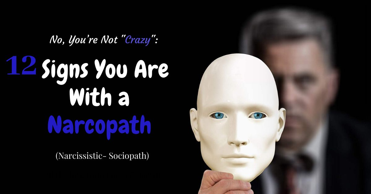 What are the signs of a narcissistic sociopath