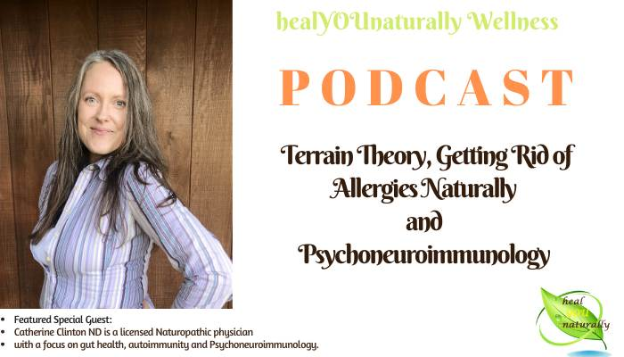 podcast 19 terrain theory histamine allergy