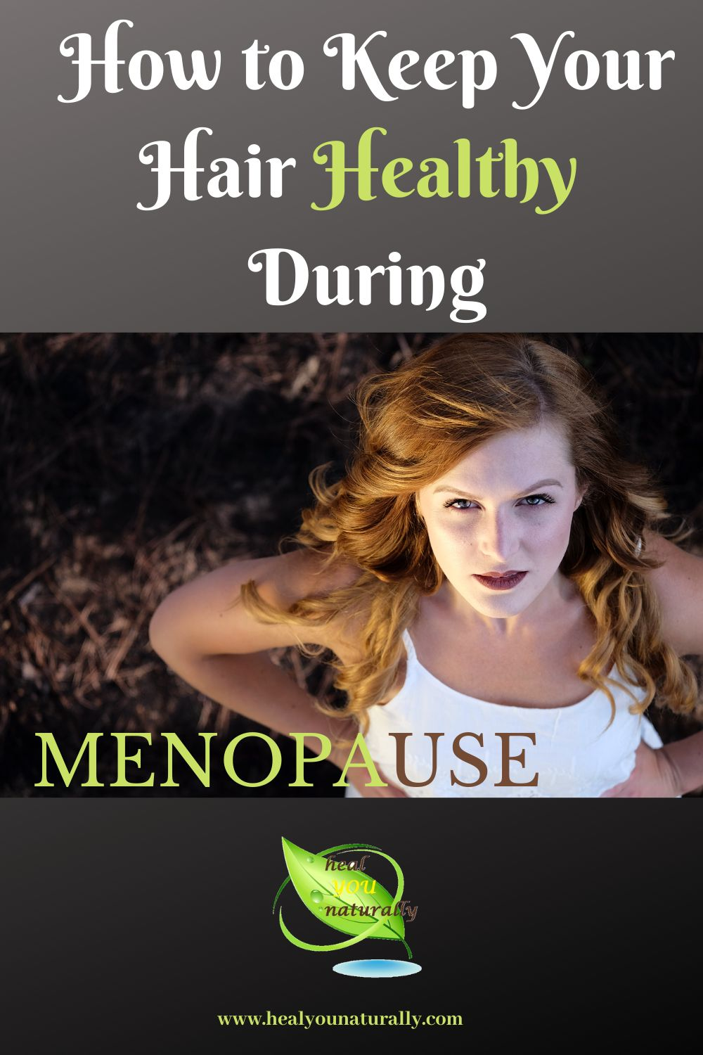 healthy hair during menopause for pinterest